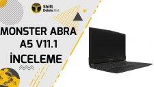 Monster Abra A5 V11.1 İnceleme - Fiyat Performan Canavarı Elimizde!