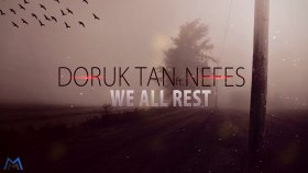 Nefes - Ft. Doruk Tan - We All Rest