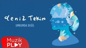 Deniz Tekin - Umrumda Değil (Official Audio)