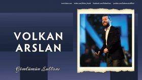 Volkan Arslan - Gönlümün Sultanı