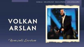 Volkan Arslan - Hemşinli Sevdam