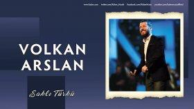 Volkan Arslan - Saklı Türkü