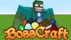 Minecraft'ın Gizli Dünyası ! | Bosscraft Survival #1