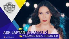 Yağmur - Feat. Ersan Er - Aşk Laftan Anlamaz Ki (Hakan Kara Remix)