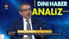 Dini Haber Analiz | Balkanlarda Müslüman Olmak -  7 Nisan 2017