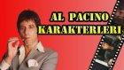 En İyi Al Pacino Karakterleri