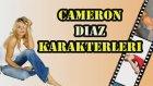 En İyi Cameron Diaz Karakterleri