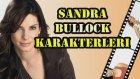 En İyi Sandra Bullock Karakterleri