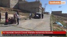 Gaziantep'te Esrarengiz Cinayet: Boş Arazide Erkek Cesedi Bulundu