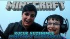 Küçük Kuzenimle Minecraft Oynuyoruz !