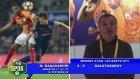Başakşehir 4-0 Galatasaray Maçı Bitimi Yorumlar