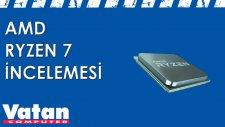 AMD Ryzen 7 İncelemesi