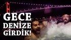 İstanbul Boğazı'nda Buzzzz Gibi Suya Girdik - Güç Gösterisi