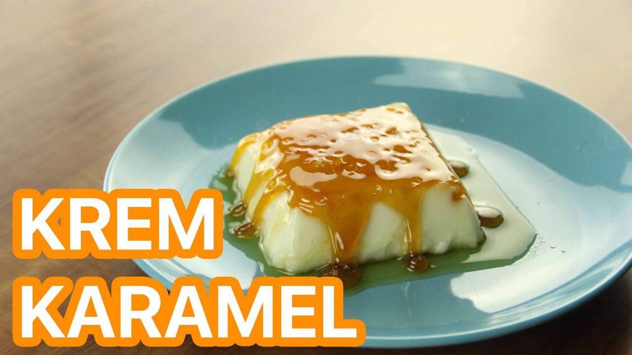 Krem Karamel Tarifi – Tatlı Tarifleri