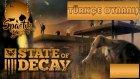 Zombilerle Dolu Çukur   State Of Decay   Türkçe Oynanış   Bölüm 13