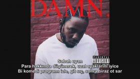 Kendrick Lamar - Lust. (Türkçe Altyazılı)