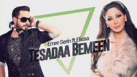 Emre Serin ft.Elissa - Tesadaa Bemeen