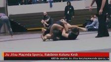 Jiu Jitsu Maçında Sporcu, Rakibinin Kolunu Kırdı
