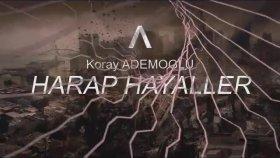 Koray Ademoğlu - Harap Hayaller