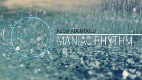 Koray Ademoğlu - Maniac Rhythm
