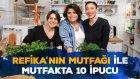 Refika'nın Mutfağı ile Mutfakta Hayat Kurtaran 10 İpucu | İki Anne Bir Mutfak