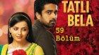 Tatlı Bela 59. Bölüm Özeti (4 Mayıs Perşembe)
