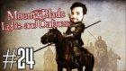 Mount&blade: Warband- Light & Darkness Türkçe #24 - Mis Kokulu Düzce Tütünü!!!
