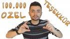 Yüz Bin Aboneye Özel Bol Bol Teşekkür Videosu