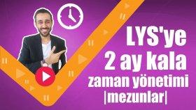 LYS'ye 2 Ay Kala Zaman Yönetimi  Mezunlar 