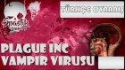 Vampirler Dünyaya Hükmetti   Plague Inc Evolved   Türkçe Oynanış