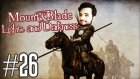 Mount&Blade: Warband- Light & Darkness Türkçe #26 - CANLI BOMBA!!!
