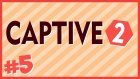 NETHER, Çekmediğim Dertler Çile Kalmadı.. - Captive 2 Minecraft Özel Harita - Bölüm 5
