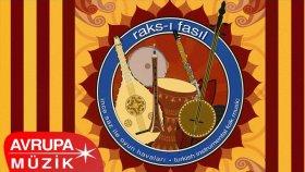 İbrahim Çanakkaleli - Raks-ı Fasıl (Full Albüm)