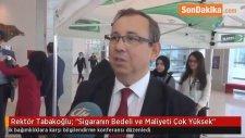 Rektör Tabakoğlu: