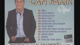 Can Fakir - Uzaklarda Can Sevenim