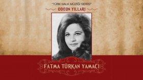 Fatma Türkan Yamacı - Odeon Yılları (Full Albüm)