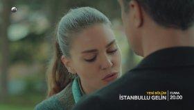 İstanbullu Gelin 9.Bölüm 1.Fragman (28 Nisan Cuma)