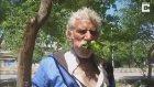 Dilenmek Yerine 25 Yıldır Ağaç Yiyen Adam