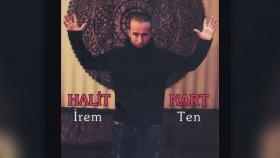 Halit Nart - İrem / Ten (Full Albüm)