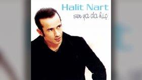Halit Nart - Sen Ya Da Hiç (Full Albüm)