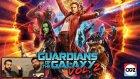 Gelmiş Geçmiş En Komik Marvel Filmi! - GOTG Vol. 2 Film Değerlendirmesi (SPOILER YOK-VAR)