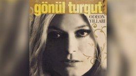 Gönül Turgut - Odeon Yılları (Full Albüm)