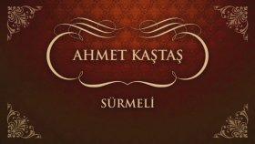 Ahmet Kaştaş - Sürmeli (45'lik)