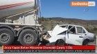 Arıza Yapan Beton Mikserine Otomobil Çarptı: 1 Ölü