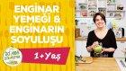 Bebekler İçin Enginar Yemeği - Enginar Nasıl Soyulur? (1+ Yaş) | İki Anne Bir Mutfak