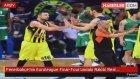Fenerbahçe'nin Euroleague Final-Four'undaki Rakibi Real Madrid Oldu