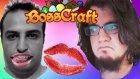 Sinan Cem'i Öptü !! | Bosscraft #9