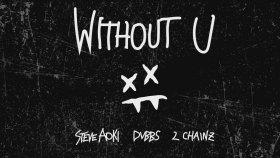 Steve Aoki - Dvbbs Ft. 2 Chainz - Without U