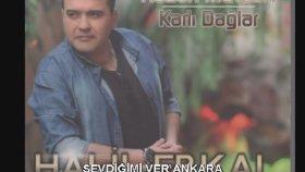 Halil Erkal - Sevdiğimi Ver Ankara