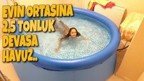 Evin Ortasına Bu Sefer 2.5 Tonluk DEVASA Derin Havuz Kurduk ( Şimdi Abarttık İşte )